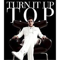 Big bang TOP ( T.O.P ) - 01 - Turn It Up.mp3