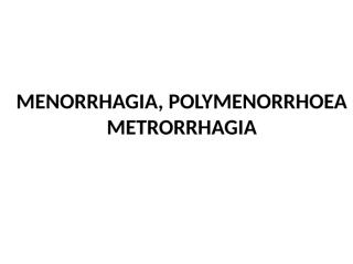 POLYMENORRHOEA.pptx