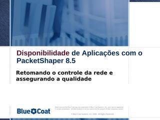 PacketShaper - 8.5 - rev1.ppt