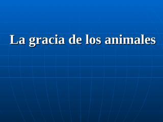 La_gracia_de_los_animales.pps