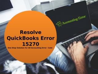 Fix QuickBooks Error 15270.ppt