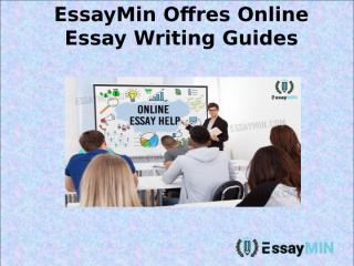 EssayMin Offres Online Essay Writing Guides.ppt